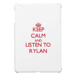 Keep Calm and Listen to Rylan iPad Mini Case