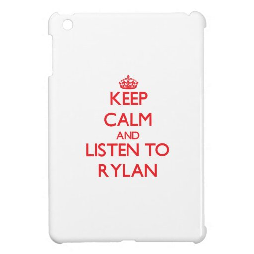 Keep Calm and Listen to Rylan iPad Mini Case