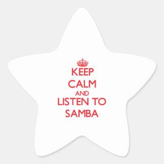 Keep calm and listen to SAMBA Star Sticker