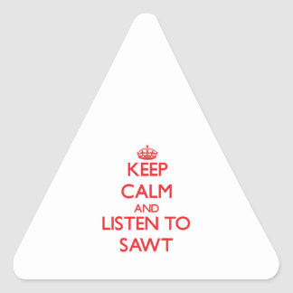 Keep calm and listen to SAWT Triangle Sticker