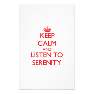 Keep Calm and listen to Serenity Custom Stationery