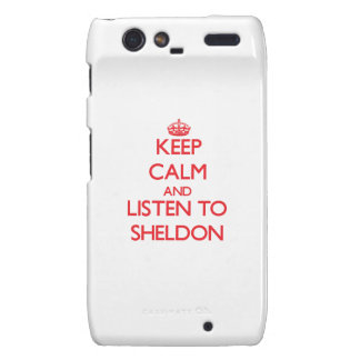 Keep Calm and Listen to Sheldon Droid RAZR Cover