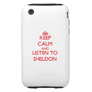 Keep Calm and Listen to Sheldon Tough iPhone 3 Covers