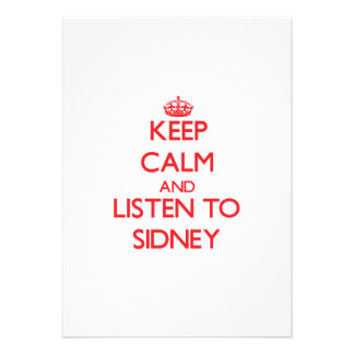 Keep Calm and listen to Sidney Personalized Invitations
