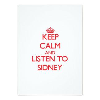 Keep Calm and listen to Sidney 13 Cm X 18 Cm Invitation Card