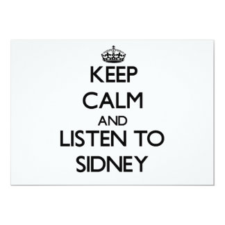 "Keep Calm and listen to Sidney 5"" X 7"" Invitation Card"