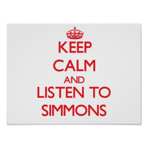 Keep calm and Listen to Simmons Poster