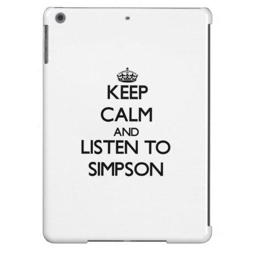 Keep calm and Listen to Simpson iPad Air Cases