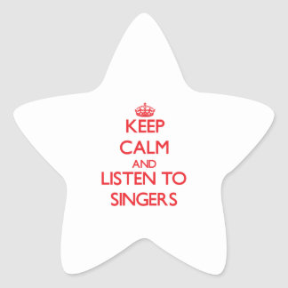 Keep calm and listen to SINGERS Star Stickers