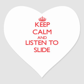 Keep calm and listen to SLIDE Stickers
