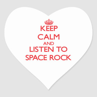 Keep calm and listen to SPACE ROCK Stickers