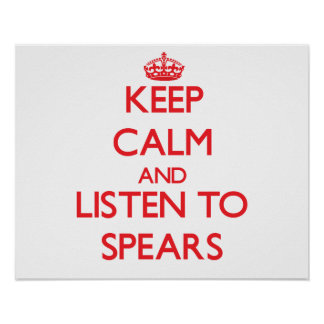 Keep calm and Listen to Spears Print