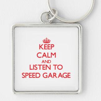Keep calm and listen to SPEED GARAGE Keychain