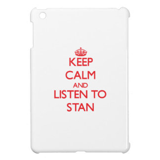 Keep Calm and Listen to Stan iPad Mini Covers