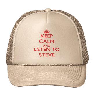 Keep Calm and Listen to Steve Trucker Hats