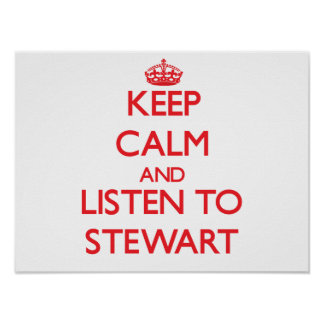 Keep calm and Listen to Stewart Posters