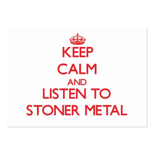 Keep calm and listen to STONER METAL Business Card Template