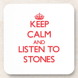 Keep calm and Listen to Stones Drink Coaster