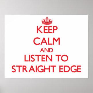Keep calm and listen to STRAIGHT EDGE Print