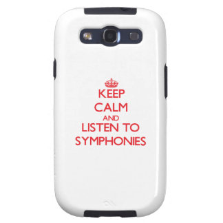 Keep calm and listen to SYMPHONIES Samsung Galaxy SIII Covers