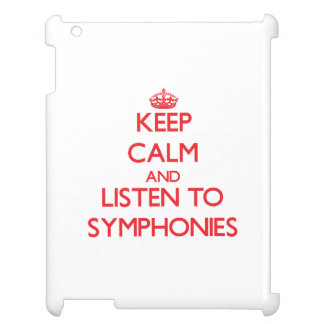 Keep calm and listen to SYMPHONIES Cover For The iPad