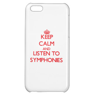 Keep calm and listen to SYMPHONIES iPhone 5C Covers