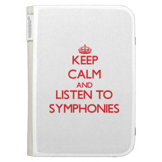 Keep calm and listen to SYMPHONIES Kindle 3 Cover