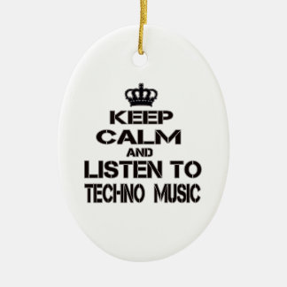 Keep Calm And Listen To Techno Music Ceramic Oval Decoration