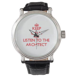 Keep Calm and Listen to the Architect Watch