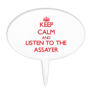 Keep Calm and Listen to the Assayer Cake Toppers
