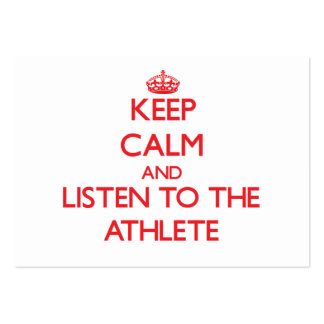 Keep Calm and Listen to the Athlete Business Cards