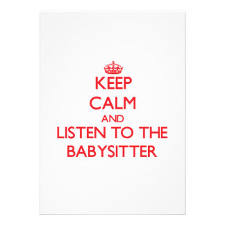 Keep Calm and Listen to the Babysitter Invitations