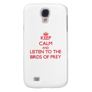 Keep calm and listen to the Birds Of Prey HTC Vivid / Raider 4G Cover
