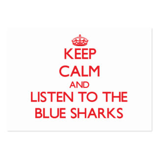 Keep calm and listen to the Blue Sharks Business Card Templates