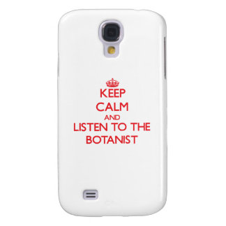 Keep Calm and Listen to the Botanist HTC Vivid Case
