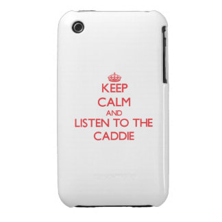 Keep Calm and Listen to the Caddie iPhone 3 Case-Mate Case