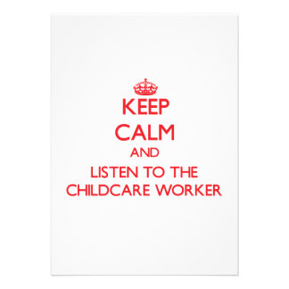Keep Calm and Listen to the Childcare Worker Personalized Invites