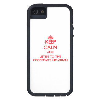 Keep Calm and Listen to the Corporate Librarian iPhone 5/5S Covers