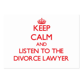 Keep Calm and Listen to the Divorce Lawyer Pack Of Chubby Business Cards