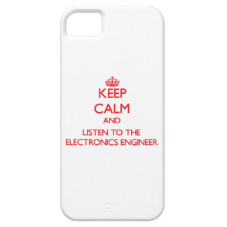 Keep Calm and Listen to the Electronics Engineer iPhone 5 Case