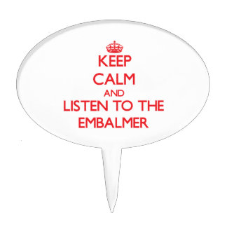 Keep Calm and Listen to the Embalmer Cake Toppers