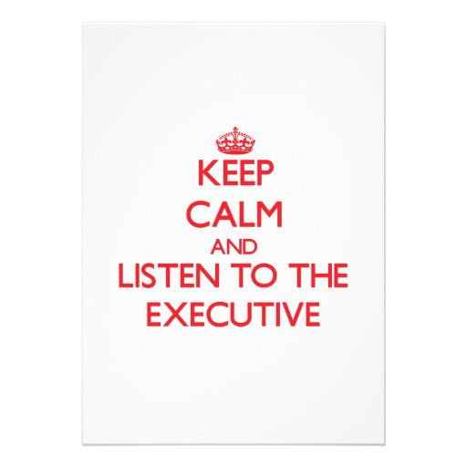 Keep Calm and Listen to the Executive Personalized Announcement