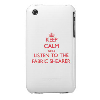 Keep Calm and Listen to the Fabric Shearer iPhone 3 Case-Mate Cases