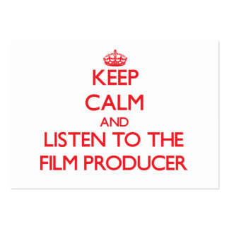 Keep Calm and Listen to the Film Producer Pack Of Chubby Business Cards
