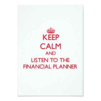 Keep Calm and Listen to the Financial Planner Personalized Announcement