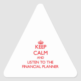 Keep Calm and Listen to the Financial Planner Stickers