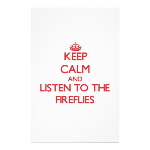Keep calm and listen to the Fireflies Customized Stationery