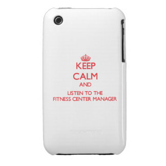Keep Calm and Listen to the Fitness Center Manager iPhone 3 Covers