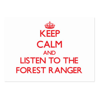Keep Calm and Listen to the Forest Ranger Pack Of Chubby Business Cards