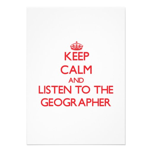 Keep Calm and Listen to the Geographer Cards